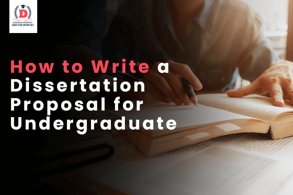 how-to-write-a-dissertation-proposal-for-undergraduate