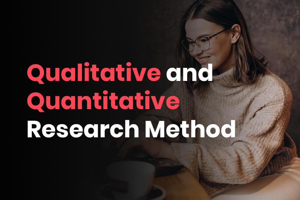 Qualitative-and -Quantitative-Research-Method